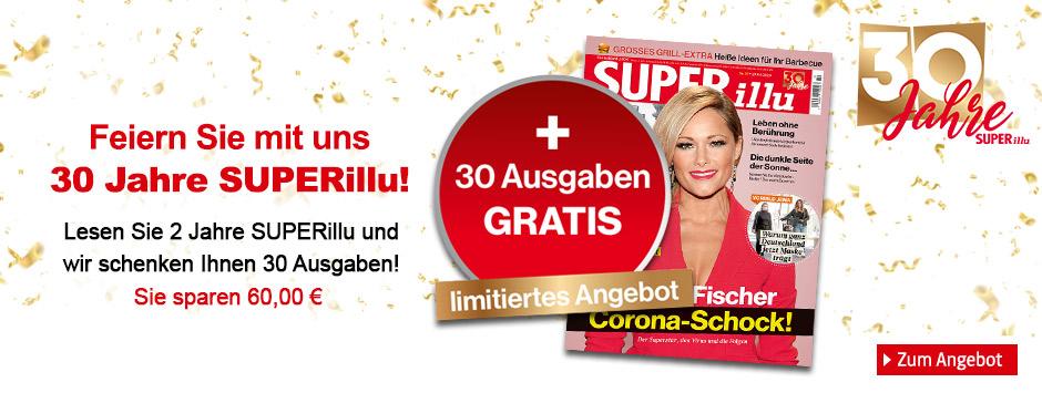 SUPERillu - Jubiläumsangebot 30 Ausgaben geschenkt