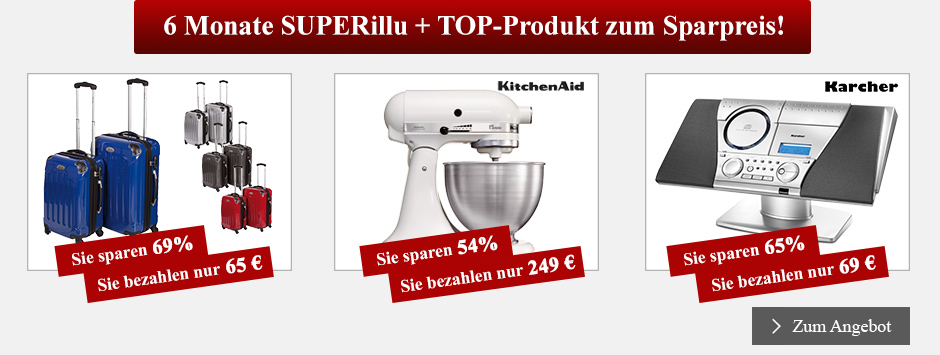 6 Monate SUPERillu + TOP-Produkt zum Sparpreis!